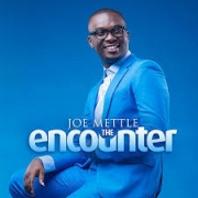 Joe Mettle - All I Want Is You ft. Naa  Mercy